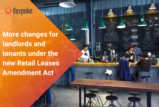More changes for landlords and tenants under the new Retail Leases Amendment Act