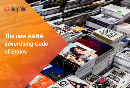 The new AANA advertising Code of Ethics