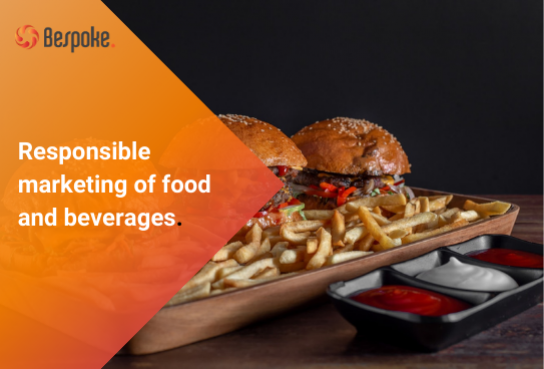 Responsible marketing of food and beverages